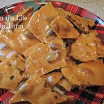 A Day in the Life on the Farm: Easiest Almond Brittle in the World  #FantasticalFoodFight