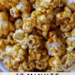 10 Minute Caramel Popcorn in the Microwave - The Food Charlatan