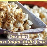 Homemade Microwave Brown Sugar Kettle Corn