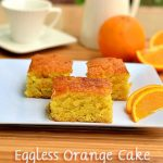 Eggless Orange Cake Recipe Without Condensed Milk | Chitra's Food Book