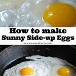 How to Make Sunny Side-up Eggs - Mama's Guide Recipes