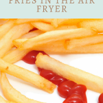 How To Air Fry Frozen French Fries - arxiusarquitectura
