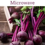 Cook diced beets in the microwave to quickly add a low-calorie, nutritious  veggie to your entrees all year round.   Cooking beets, Beets, Growing beets