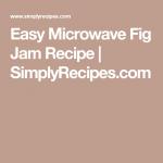 Easy Microwave Fig Jam   Recipe   Fig jam, Fig jam recipe, Jam