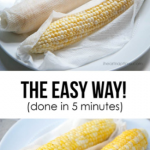 culinaryconfessional: Cooking Tip: Corn on the Cob in 5 Minutes Wrap a damp paper  towel around an ear of corn,…   How to cook corn, Corn in the microwave,  Recipes