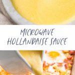 Microwave Hollandaise Sauce | Recipe | Hollandaise sauce, Microwave  hollandaise sauce, Easy hollandaise sauce