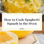 How To Cook Spaghetti Squash in the Oven | Kitchn