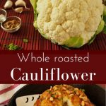 Cooking a whole roasted cauliflower