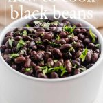 How to Cook Black Beans (The Ultimate Guide)