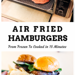 How to Air Fry Frozen Burgers – Ginger Marie | Dallas Food Fitness + Travel  Blog