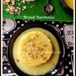 Bread Rasmalai Recipe - Seduce Your Tastebuds...