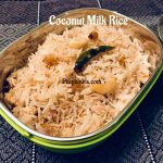 Thengai Paal Sadam   Coconut Milk Rice - Prepbowls