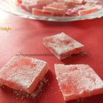 Microwave Turkish Delight- a soft and scented delicacy...