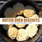 Easy Dutch Oven Biscuits For Your Camping Meals!