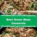 Best Green Bean Casserole – Moms Foodie