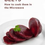 How to cook beets in the microwave