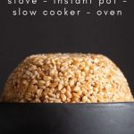 How to Cook Farro - The Foolproof Way - Green Healthy Cooking