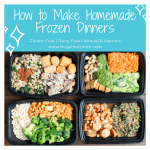 How to Make Homemade Frozen Meals