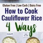How to Cook Cauliflower Rice (4 Ways)   Food Faith Fitness