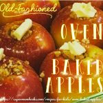 Old-Fashioned Oven Baked Apples Recipe (Easy & Healthy) - Super Mom Hacks