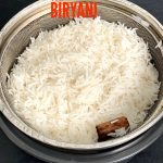 How to cook Perfect Rice for Biryani - Ribbons to Pastas