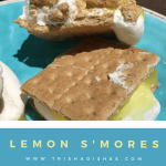 Lemon S'mores #Recipe for Campfire or Microwave - Trisha Dishes