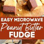 Peanut Butter Chocolate Fudge - {Super EASY, Microwave Fudge Recipe!}