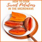 Easy & Best Microwave Sweet Potato Recipe 2021 - Kitchens Appliances