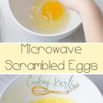 Microwave Scrambled Eggs - Cooking With Karli