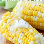 Microwave Corn on the Cob - Spend With Pennies