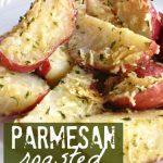 Parmesan Roasted Red Potatoes - Sugar n' Spice Gals