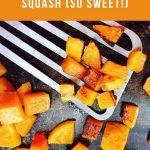 Roasted Butternut Squash is SO easy   Recipe Idea Shop