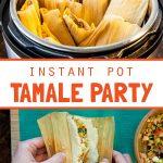 Instant Pot] Tamale Party!   flavorrd