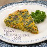 Quick Spinach Quiche Recipe Card -