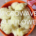Microwave Cauliflower Recipe, Whole or Florets
