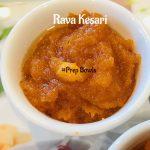 Rava Kesari - Sooji Halwa - How To Make Rava Kesari - Prepbowls