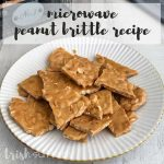 Easy Peanut Brittle Recipe: Ready in Just 15 Minutes!   Ideas for the Home