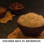 How to Cook Rice in LG Microwave-How to Cook Basmati Rice In The Microwave  - Kali Mirch - by Smita