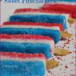 Sweet Firecrackers | | A Pinch of Joy