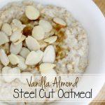 Vanilla Almond Steel Cut Oatmeal