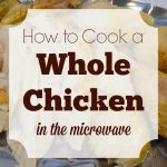 How to Cook a Whole Chicken in the Microwave