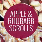 Rhubarb and Apple Scrolls. - Picklebums