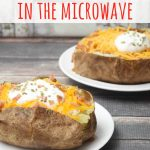 Microwave Baked Potatoes | Just Microwave It