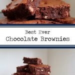 Best Ever Chocolate Brownies – The Rosehill Rambler