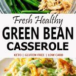 Easy Green Beans Casserole   Keto Healthy Green Bean Casserole