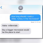 How long do I cook a 25 lb. turkey in the microwave?' Thanksgiving text  prank goes viral