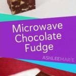 Microwave Chocolate Fudge Recipe   Ashlee Marie - real fun with real food