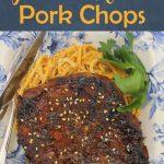 Grilled Hoisin Pork Chops –