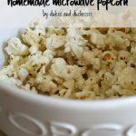 Homemade Microwave Popcorn - Dukes and Duchesses