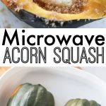 How to Cook Acorn Squash in the Microwave - Whole Lotta Yum